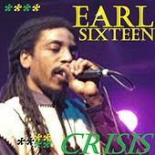 Crisis by Earl Sixteen