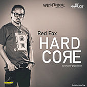 Play & Download Hard Core - Single by Red Fox | Napster
