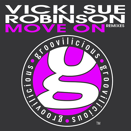 Move On (Remixes) by Vickie Sue Robinson