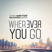 Wherever You Go by Dan Winter