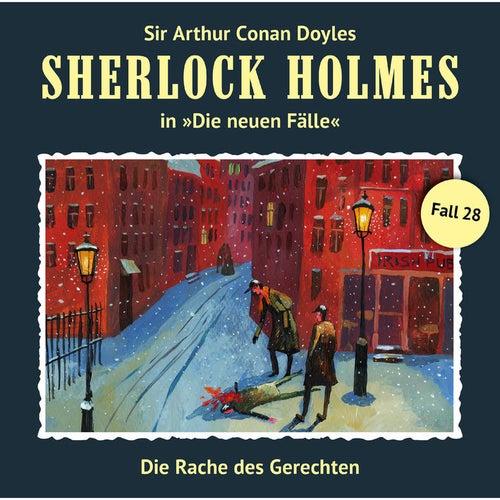 Die neuen Fälle, Fall 28: Die Rache des Gerechten by Sherlock Holmes