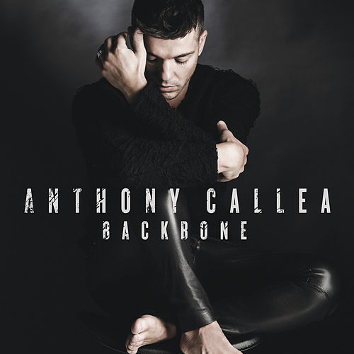 Play & Download Backbone by Anthony Callea | Napster