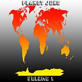 Play & Download Planet Juke, Vol. 1 by Various Artists | Napster