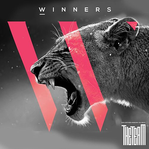 Play & Download Winners by The Team | Napster