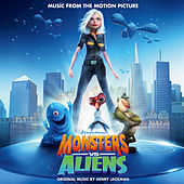 Monsters vs. Aliens (Music from the Motion Picture) by Various Artists