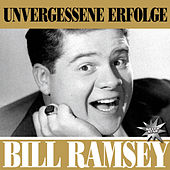 Play & Download Unvergessene Erfolge by Bill Ramsey | Napster
