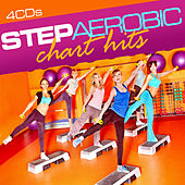 Step Aerobic: Chart Hits by Various Artists