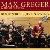 Play & Download Rock 'N' Roll, Jive And Swing by Max Greger | Napster