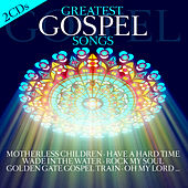Play & Download Greatest Gospel Songs by Various Artists | Napster