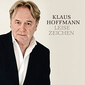Play & Download Leise Zeichen by Klaus Hoffmann | Napster