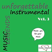 Play & Download Music Legends - Unforgettable Instrumental, Vol. 3 (Thank You for Your Music) by Various Artists | Napster