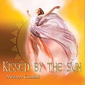Play & Download Kissed by the Sun by Medwyn Goodall | Napster