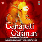 Ganapati Gajanan - Ganesha Bhajan by Legends by Various Artists
