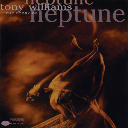The Story Of Neptune by Tony Williams