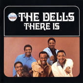 Play & Download There Is by The Dells | Napster