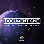 Play & Download Chasing Stars / Get da Funk by Document One | Napster