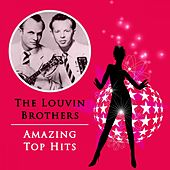 Amazing Top Hits von The Louvin Brothers
