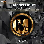 Play & Download Shockwave by Shadowlight | Napster