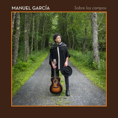 Sobre los Campos de Manuel Garcia