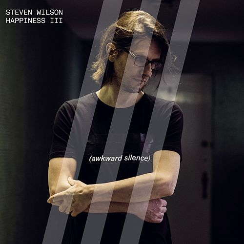 Play & Download Happiness III by Steven Wilson | Napster