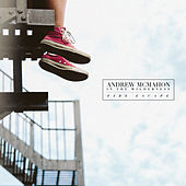 Fire Escape by Andrew McMahon in the Wilderness