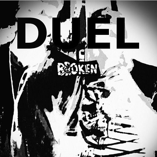 Play & Download Broken by Duel | Napster