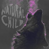 Mother Nature's Daughter by Natural Child