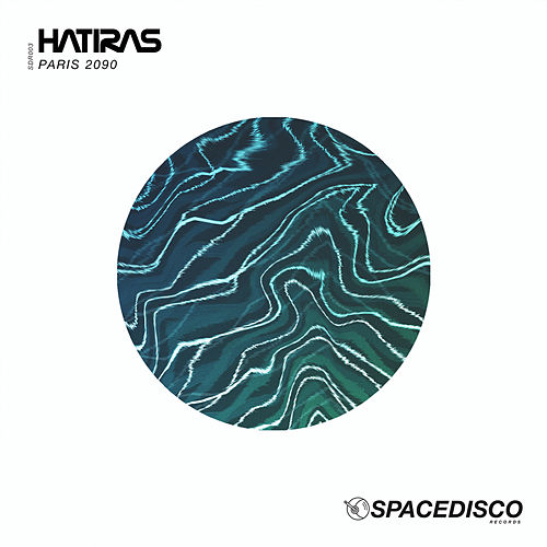 Play & Download Paris 2090 by Hatiras | Napster