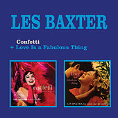 Play & Download Confetti (A Potpourri of European Instrumentals) + Love Is a Fabulous Thing by Les Baxter | Napster