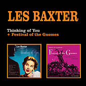 Play & Download Thinking of You + Festival of the Gnomes by Les Baxter | Napster
