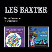 Play & Download Kaleidoscope + Tamboo! by Les Baxter | Napster