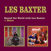 Round the World with Les Baxter + Skins! (Bongo Party with Les Baxter) by Les Baxter