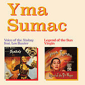 Play & Download Voice of the Xtabay (feat. Les Baxter) + Legend of the Sun Virgin [Bonus Track Version] by Yma Sumac | Napster