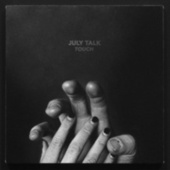 Play & Download Touch by July Talk | Napster