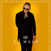 Play & Download El Malo by Eloy | Napster
