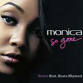So Gone von Monica