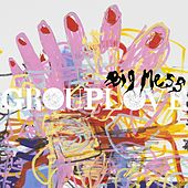 Play & Download Big Mess by Grouplove | Napster