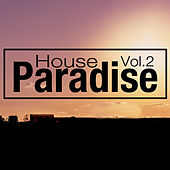 Play & Download Paradise House Vol: 2 by Various Artists | Napster