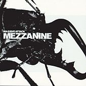 Play & Download Mezzanine by Massive Attack | Napster