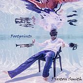 Play & Download Footprints by Preston Smith | Napster