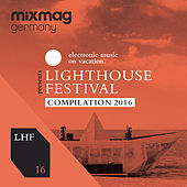 Mixmag Germany presents Lighthouse Festival 2016 by Various Artists