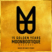 Play & Download 15 Golden Years of Moonbootique Records by Various Artists | Napster