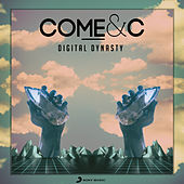 Digital Dynasty by Come
