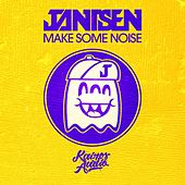 Play & Download Make Some Noise by Jantsen | Napster