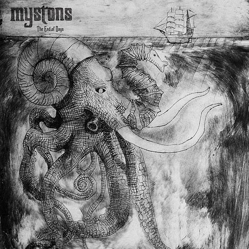 The End of Days by Mystons