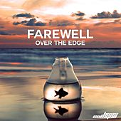 Over the Edge EP by Farewell