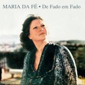 De fado em fado by Maria da Fe