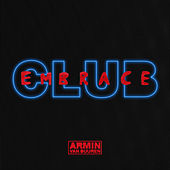 Club Embrace (Mixed by Armin van Buuren) by Armin Van Buuren
