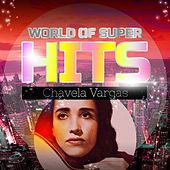 World of Super Hits by Chavela Vargas
