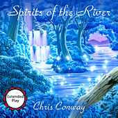 Spirits of the River by Chris Conway